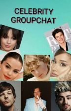 Celebrity Groupchat by haylorkilledsomeone