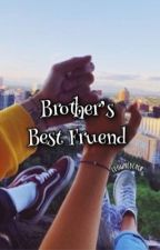 Brother's Best Friend ➣ Cash Baker by crownedcash
