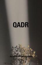 QADR  by _fatima__h