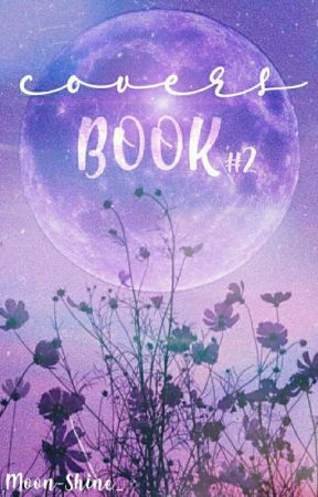 Covers Book #2 {Ouvert} by Moon-Shine_