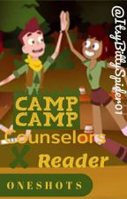 Camp Camp Counslers X Reader (Oneshots!) by ItsyBittySpider01