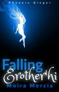 Falling Erother'hi (Moira Mercia) - ON HOLD cover