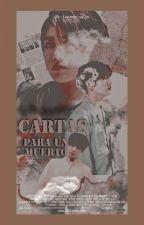 Cartas Para Un muerto by leonejo_95_97