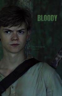 Bloody inspired (Newt ff/ mazerunner) cover
