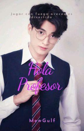 Hola Profesor {MewGulf} by MimiCastilloMewGulf