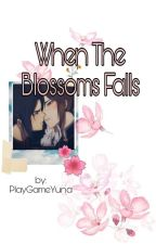 When The Blossoms Falls by PlayGameYuna