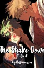 The Shake Down(bakudeku Mafia Au) by Bossbreazzea