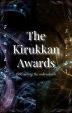 The Kirukkan Awards [Closed For Judging] by KirukkanGuild