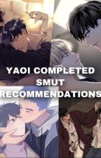 Completed Smut Yaoi List  by nickkk987