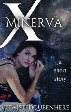 Minerva X by twistedqueenhere