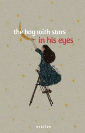 The Boy with Stars in His Eyes ✔ by overtee