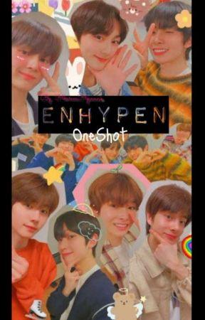 One Shot Enhypen by Inu_Ka