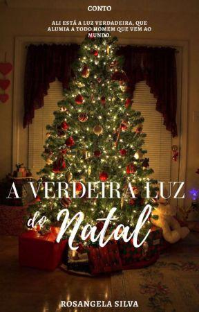 A verdadeira luz do Natal by Rosangela_Marttino