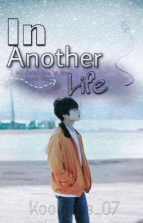 In Another Life || JJK  (slow updates) by Kookiess_07