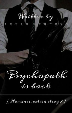 Psychopath is back ✓ by Indahmendung
