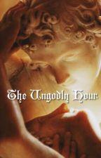 Ungodly Hour by tookurvirjinity
