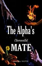 The Alpha's Elemental Mate by RA2995