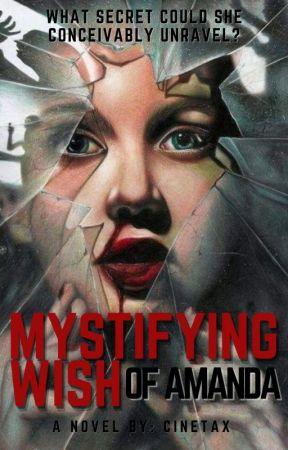 Mystifying Wish of Amanda by CINETAX
