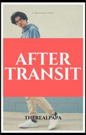 After Transit [21+] by therealpapa