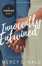 Innocently Entwined by Mercy198