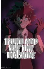 Izuku The Ink Maker by Iquisitor0X0Andrei