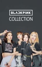 BLACKPINK COLLECTION by aprinnie