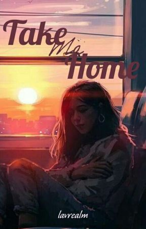 Take Me Home by lavrealm