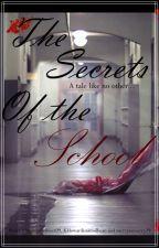 The Secrets Of The School by Aragon_Howard