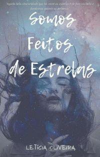 Somos Feitos De Estrelas.(Concluída). cover