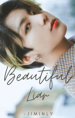 Beautiful Liar || Jeon Jungkook  by -jiminly
