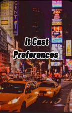 It cast preferences  by Koala_Dog