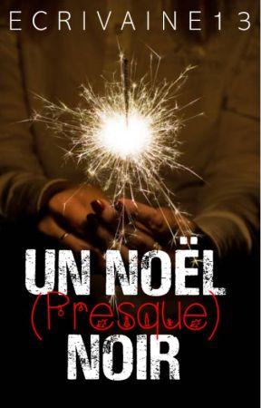 Un Noël (presque) Noir by Ecrivaine13