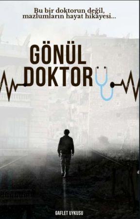 GÖNÜL DOKTORU by GafletUykusuu
