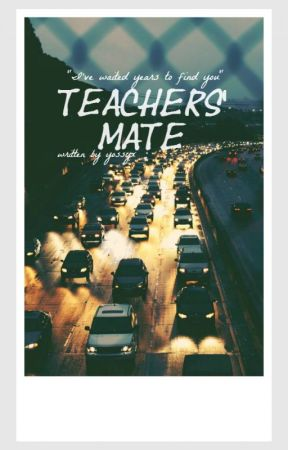 Book One: Teachers Mate. boyxman (student/teacher) by yossyx