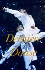 Dernière Danse [Jikook] by Masquerade16
