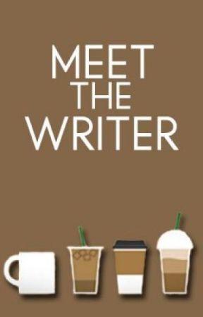 Meet the writer by thatweirdassbitch