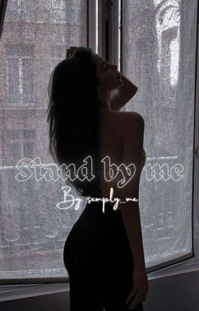 STAND BY ME by sxmply_mx