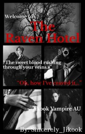 The Raven Hotel | Jikook |  by Sincerely_Jikook