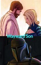 Wayward Son (Star Wars x Male reader)  by Zeonschilling
