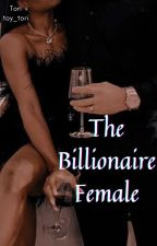 The Billionaire Female by toy_tori
