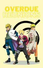 Overdue Reunions (A Boruto Fanfiction) by MsLiterary