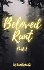 Beloved Runt: Part 1 by koolbee22