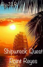 Shipwreck Quest Point Reyes (Under major editing) by JadeSapphireRuby