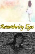 Remembering Eyes [Jujutsu Kaisen Fanfiction] by Shimosu