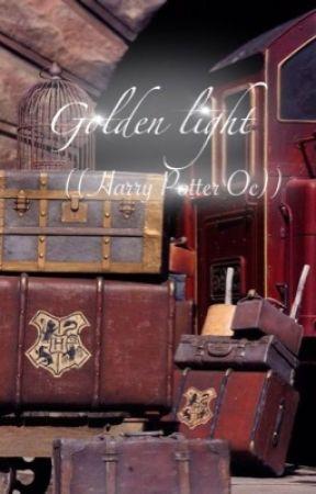 Golden Light ((Harry Potter oc)) by ConnerAlInScars32