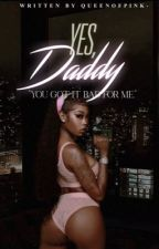 Yes, Daddy (Dave East) by QueenOfPink-