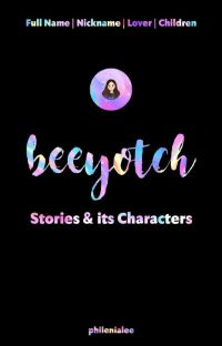 Beeyotch | Characters | Full Names | Nicknames | Children cover