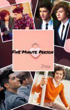 Five Minute Person by ZheaStylik