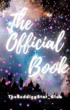 ◈The Official Book◈ by TheBuddingStar_Club