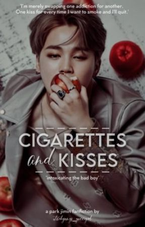 Cigarettes & Kisses   P.JM 🔞 ✔️ by taehyungs_guccigirl